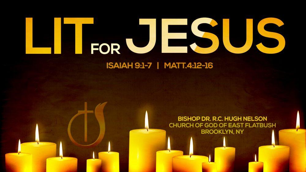 Lit for Jesus Image